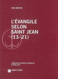 L'Evangile selon saint Jean (13-21)