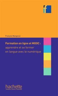 Formation en ligne et MOOC : apprendre et se former en langue avec le numérique