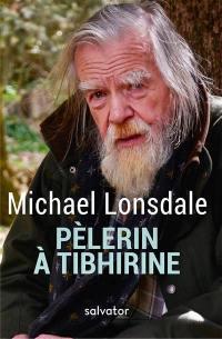 Pèlerin à Tibhirine