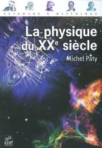 La physique du XXe siècle