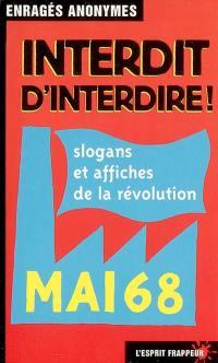 Interdit d'interdire : slogans et affiches de la révolution, mai 68