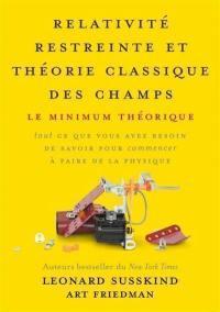 Relativité restreinte et théorie classique des champs