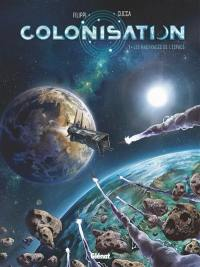 Colonisation. Volume 1, Les naufragés de l'espace
