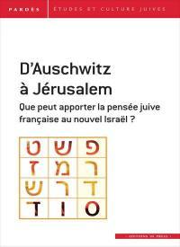 Pardès. n° 59, D'Auschwitz à Jérusalem : que peut apporter la pensée juive française au nouvel Israël ?