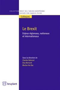 Le Brexit : enjeux régionaux, nationaux et internationaux