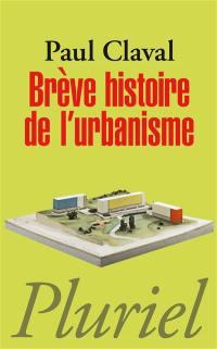 Brève histoire de l'urbanisme