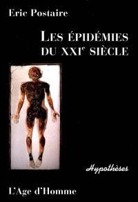 Les épidémies du XXIe siècle