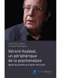 Gérard Haddad, un périphérique de la psychanalyse