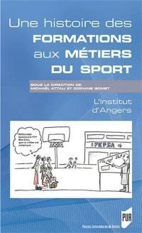 Une histoire des formations aux métiers du sport dans l'enseignement catholique : l'Institut d'Angers