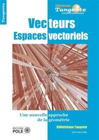 Vecteurs, espaces vectoriels