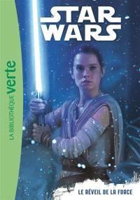 Star Wars. Volume 7, Le réveil de la force