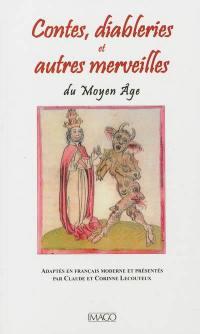 Contes, diableries et autres merveilles du Moyen Age