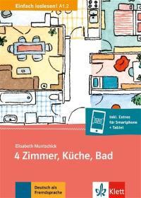 4 Zimmer, Küche, Bad