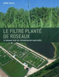 Le filtre planté de roseaux