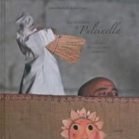 Sur les traces de Pulcinella : le théâtre de marionnettes à Naples