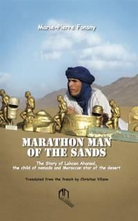 Marathon man of the sands