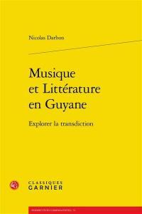 Musique et littérature en Guyane