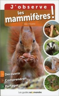 J'observe les mammifères !