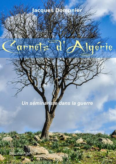 Carnets d'Algérie : un séminariste pendant la guerre : témoignage