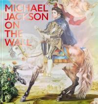 Michael Jackson, on the wall