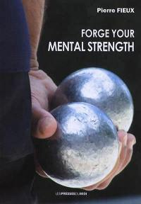 Forge your mental strength