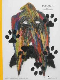 Decorum : tapis et tapisseries d'artistes : exposition, Paris, Musée d'art moderne de la Ville de Paris, du 11 octobre 2013 au 9 février 2014