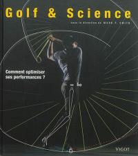 Golf & science : comment optimiser ses performances ?