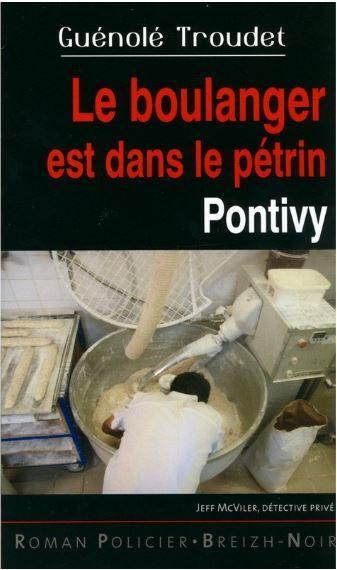 Le boulanger est dans le pétrin : Pontivy