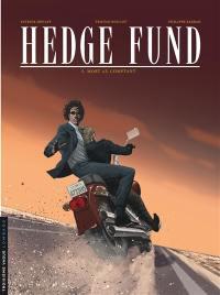 Hedge fund. Volume 5, Mort au comptant
