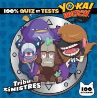 100 % quiz et tests Yo-kai watch : tribu Sinistres