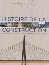 Histoire de la construction. Volume 2, Histoire de la construction moderne et contemporaine en France