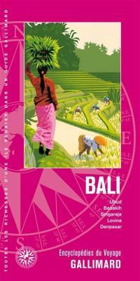 Bali : Ubud, Besakih, Singaraja, Lovina, Denpasar : Indonésie