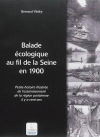 Balade écologique au fil de la Seine en 1900