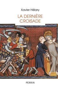 La dernière croisade : saint Louis à Tunis (1270)