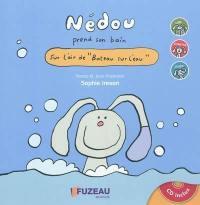 Nédou prend son bain