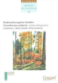 Biodiversité et gestion forestière, connaître pour préserver