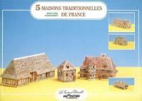 5 maisons traditionnelles de France