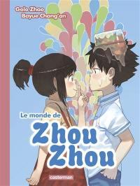 Le monde de Zhou Zhou. Volume 2
