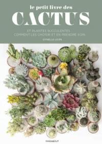 Le petit guide Marabout des cactus : choisir et soigner vos cactées et succulentes