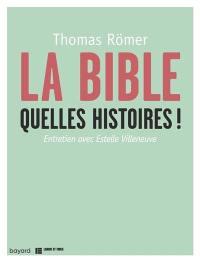 La Bible, quelles histoires ! : entretien avec Estelle Villeneuve