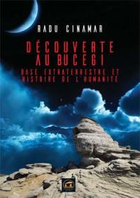 Découverte au Bucegi : base extraterrestre et histoire de l'humanité