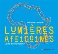 Lumières africaines : l'élan contemporain