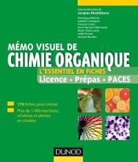 Mémo visuel de chimie organique : l'essentiel en fiches : licence, prépas, Paces
