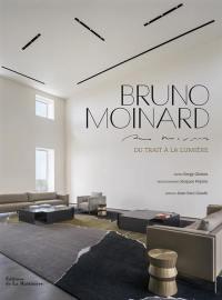 Bruno Moinard : du trait à la lumière