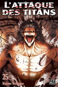 L'attaque des titans. Volume 25, L'attaque des titans