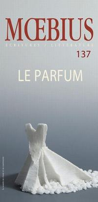 Moebius, no 137  : Le parfum