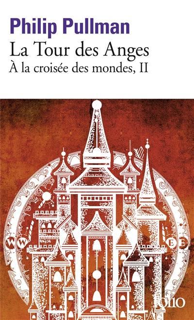 A la croisée des mondes, La tour des anges, Vol. 2