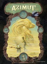 Azimut. Volume 2, Que la belle meure