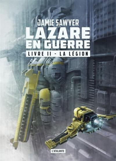 Lazare en guerre, La légion, Vol. 2