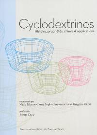Cyclodextrines : histoire, propriétés, chimie & applications